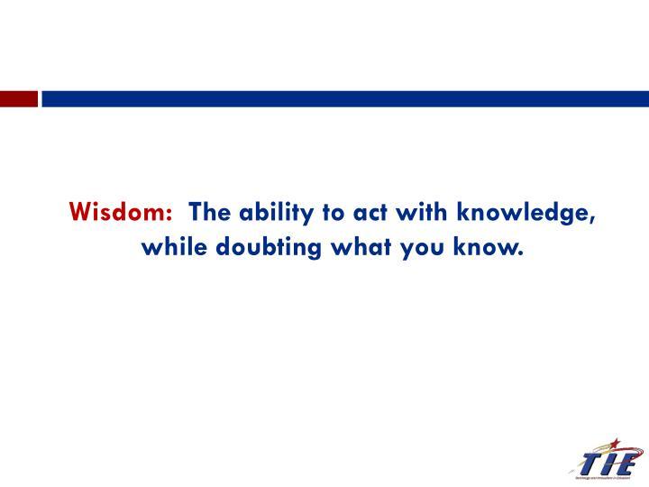 Wisdom: