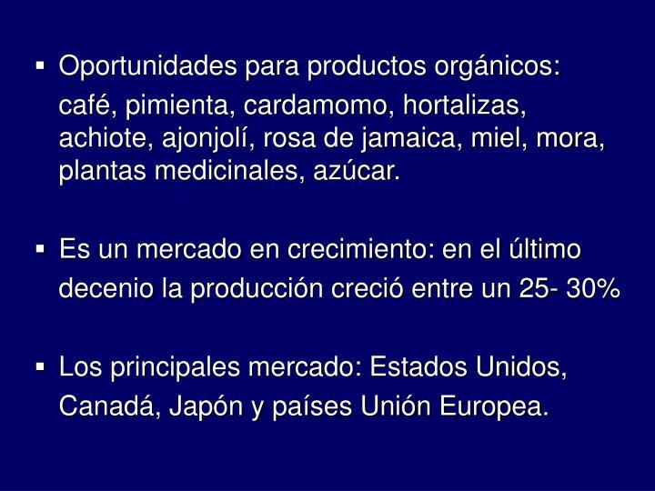 Oportunidades para productos orgnicos: