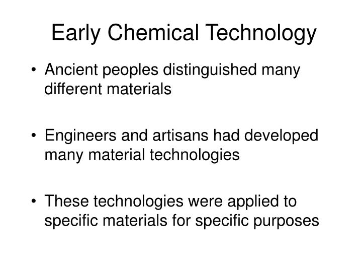 Early Chemical Technology