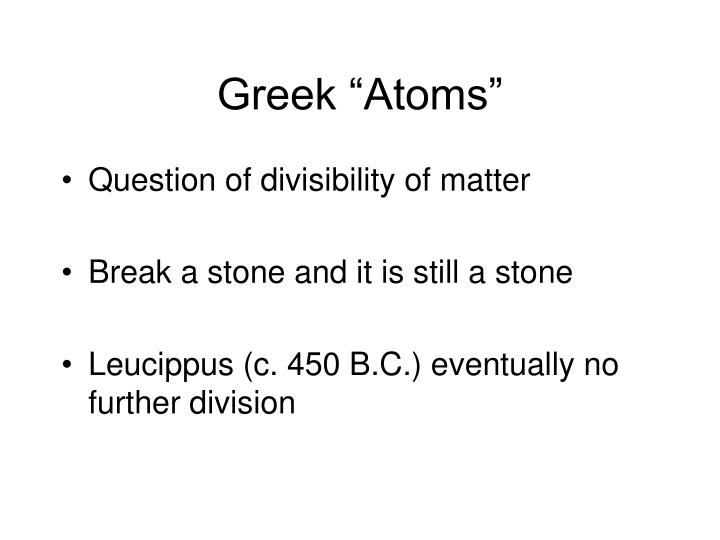 "Greek ""Atoms"""