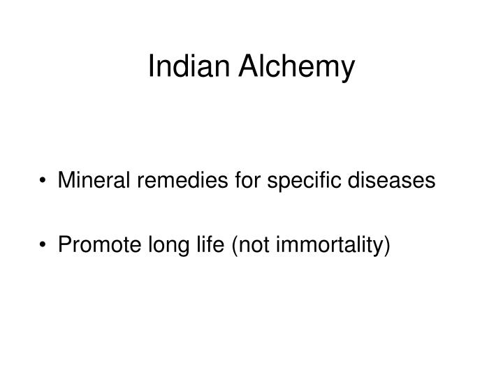 Indian Alchemy
