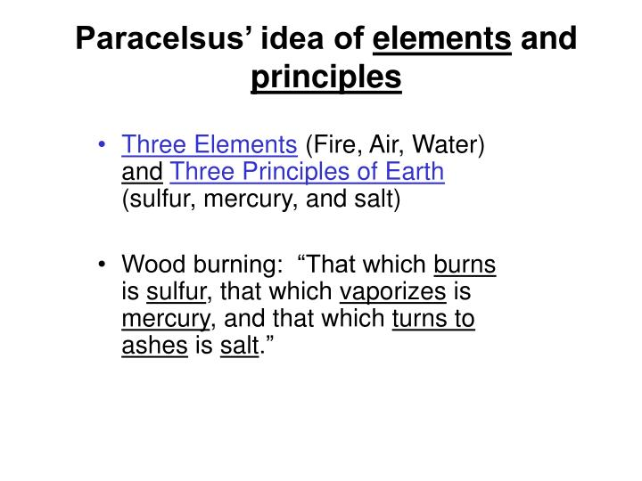 Paracelsus' idea of