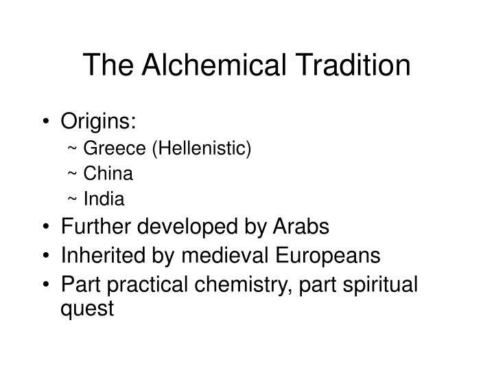 The Alchemical Tradition