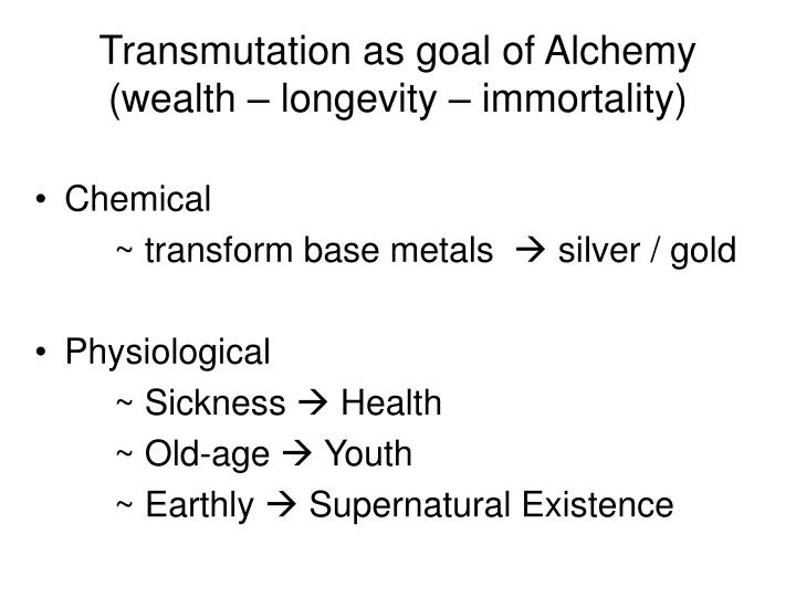 Transmutation as goal of Alchemy
