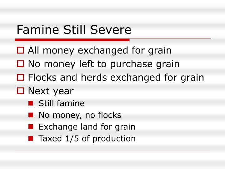 Famine Still Severe