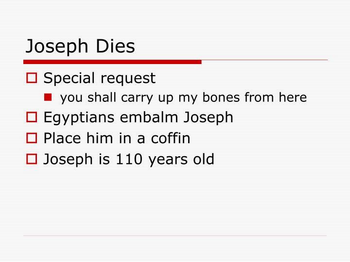 Joseph Dies
