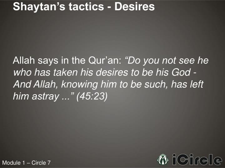 Shaytan's tactics - Desires