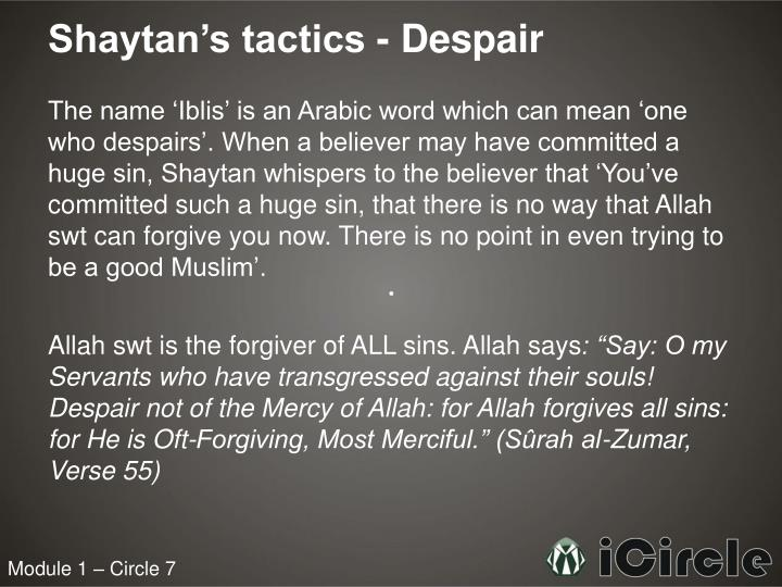 Shaytan's tactics - Despair