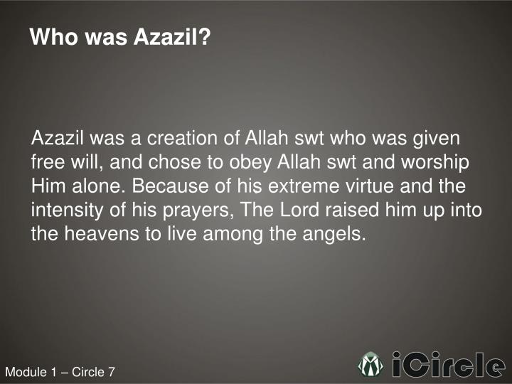 Who was Azazil?