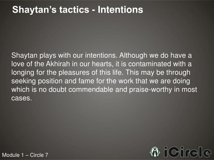 Shaytan's tactics - Intentions