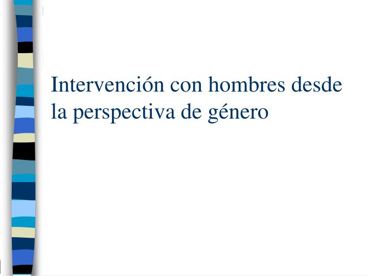 Intervención con hombres desde la perspectiva de género