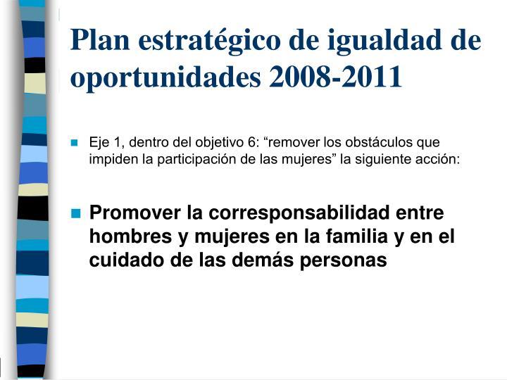 Plan estratégico de igualdad de oportunidades 2008-2011