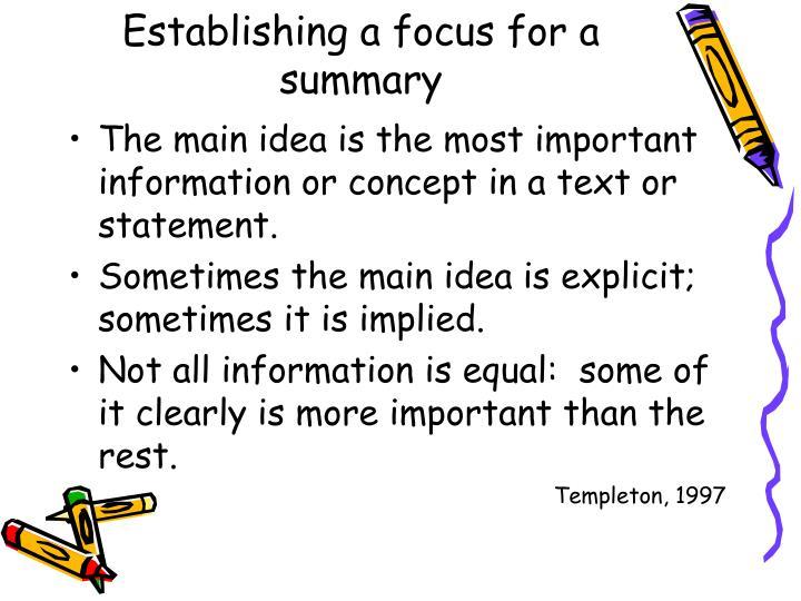 Establishing a focus for a summary