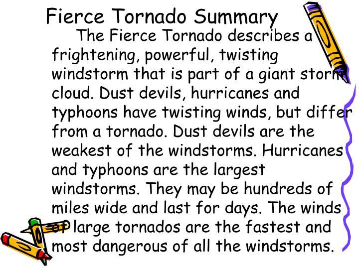 Fierce Tornado Summary