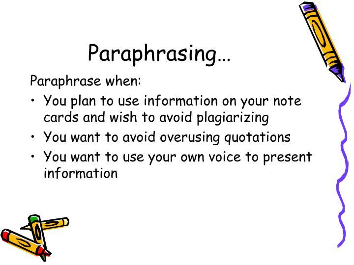 Paraphrasing…