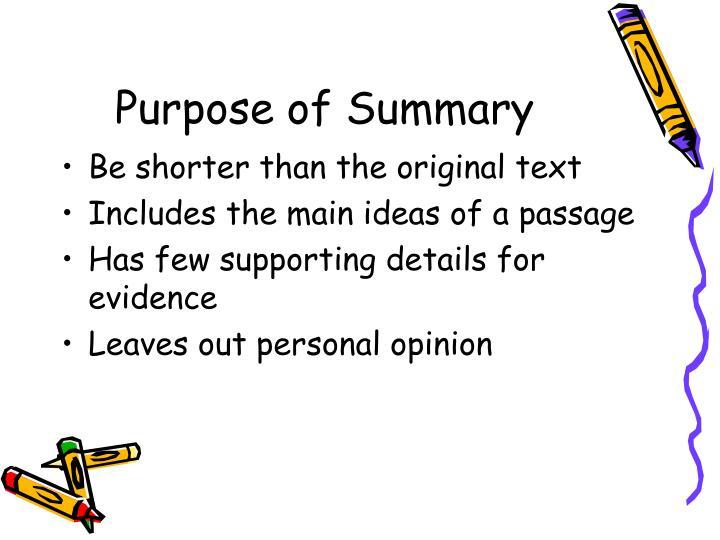 Purpose of Summary