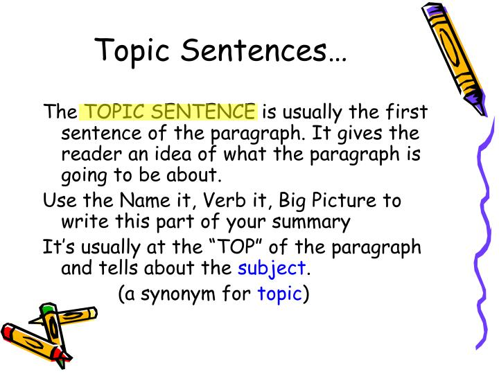 Topic Sentences…
