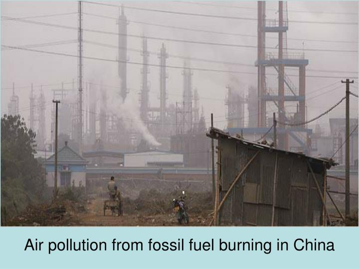 Air pollution from fossil fuel burning in China