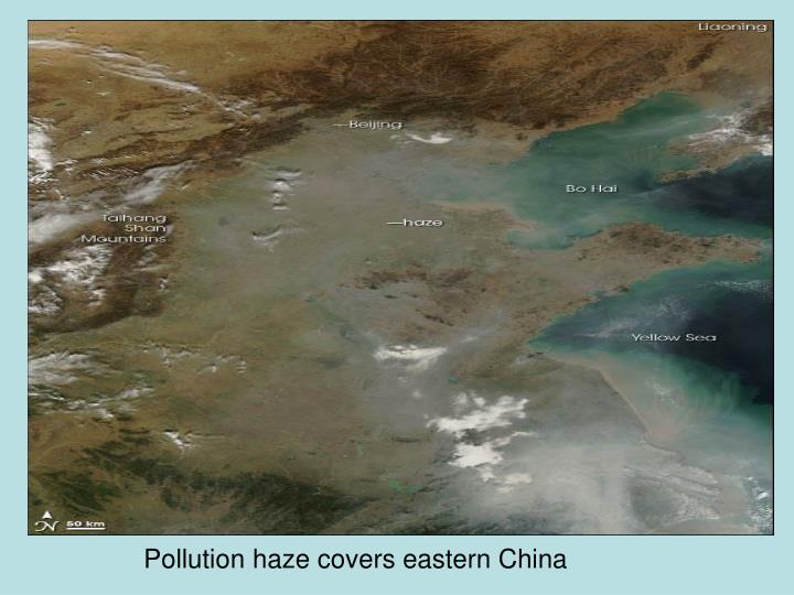 Pollution haze covers eastern China