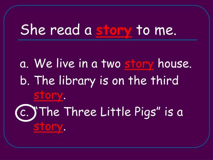 She read a
