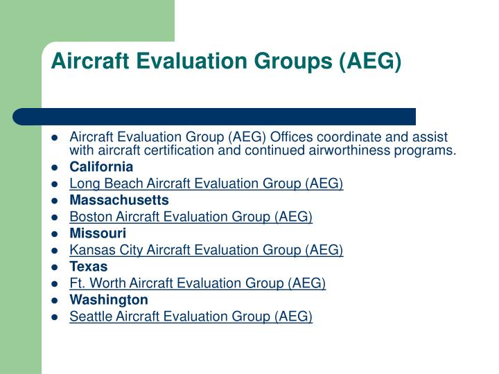 Aircraft Evaluation Groups (AEG)