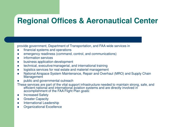 Regional Offices & Aeronautical Center