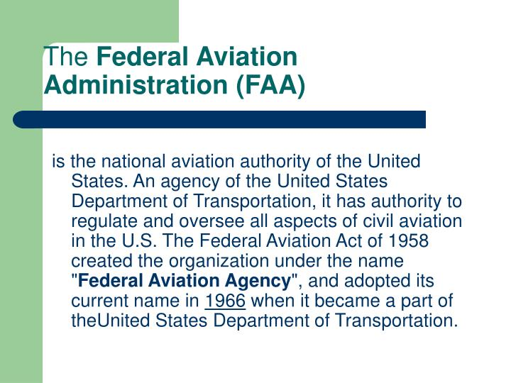 The federal aviation administration faa