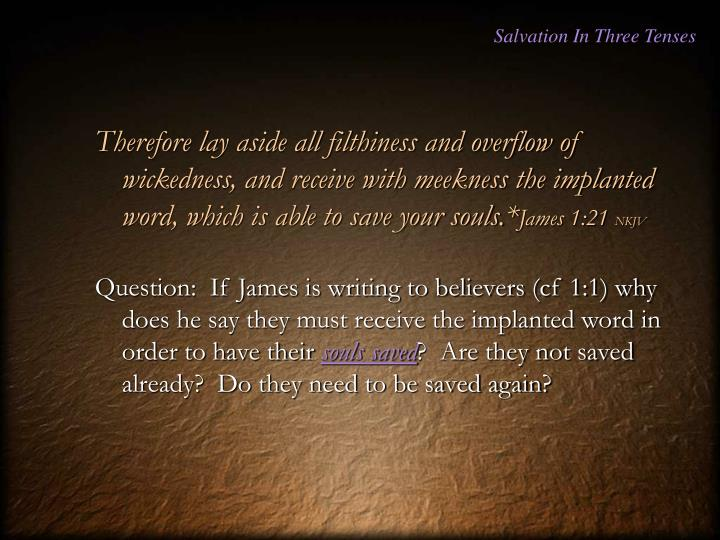 Salvation In Three Tenses
