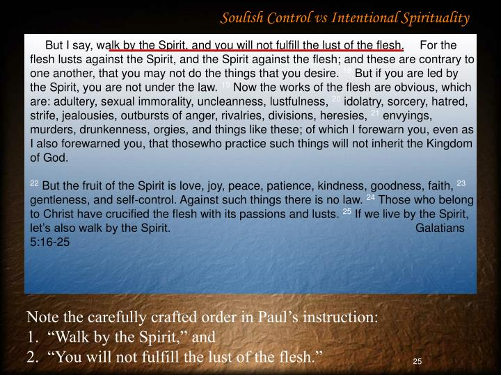 Soulish Control vs Intentional Spirituality