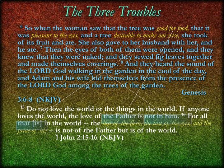 The Three Troubles
