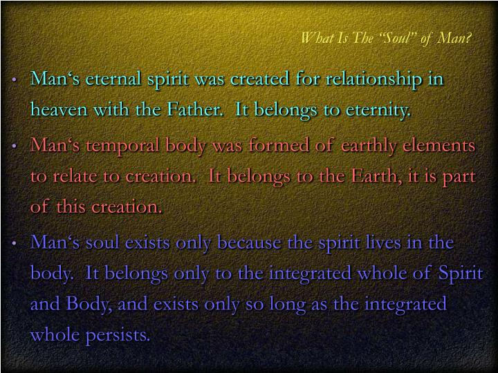 "What Is The ""Soul"" of Man?"