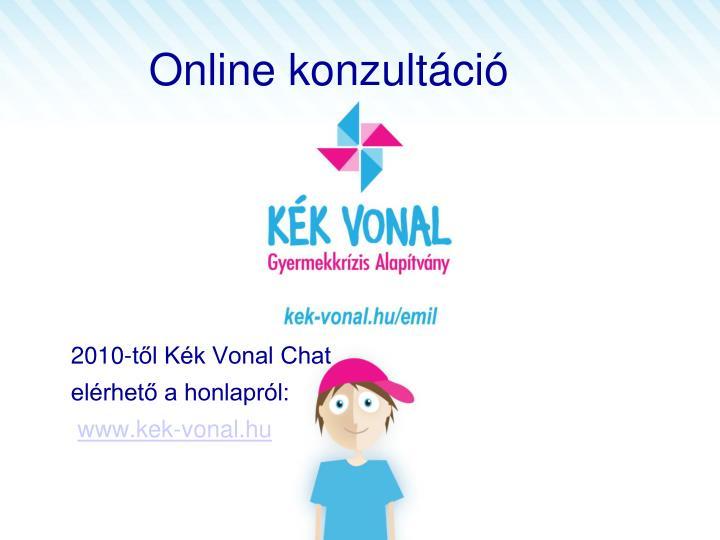 2010-től Kék Vonal Chat