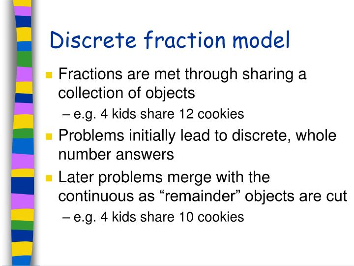 Discrete fraction model