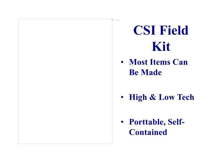 CSI Field Kit