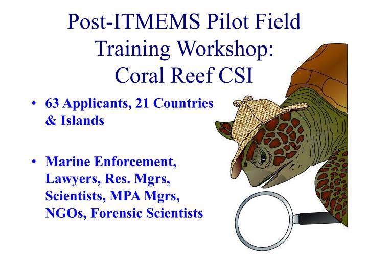 Post-ITMEMS Pilot Field Training Workshop: