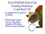 post itmems pilot field training workshop coral reef csi