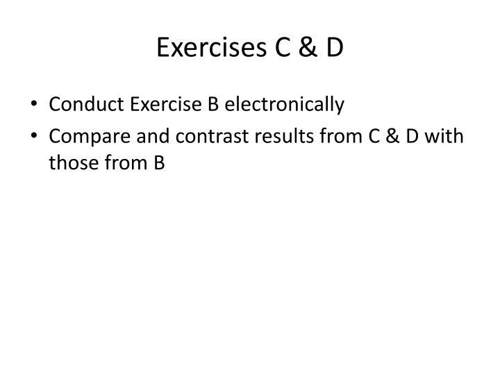 Exercises C & D