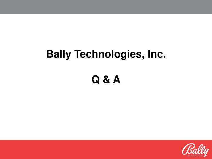 Bally Technologies, Inc.
