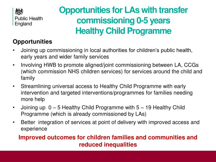 Opportunities for LAs with transfer commissioning 0-5 years
