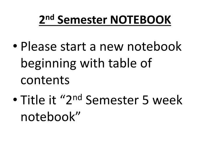 2 nd semester notebook