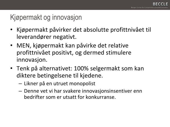 Kjøpermakt og innovasjon