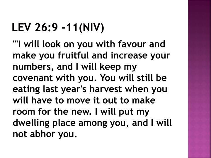 Lev 26:9 -11(NIV)