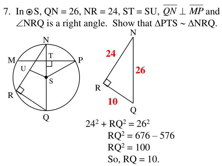 7.  In    S, QN = 26, NR = 24, ST = SU,