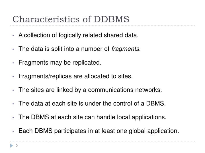Characteristics of DDBMS