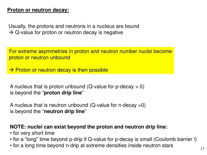 Proton or neutron decay: