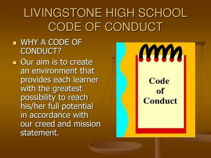 LIVINGSTONE HIGH SCHOOL CODE OF CONDUCT