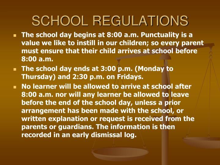 SCHOOL REGULATIONS