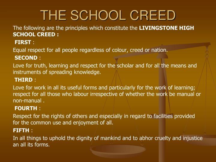 THE SCHOOL CREED