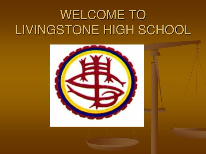 Welcome to livingstone high school