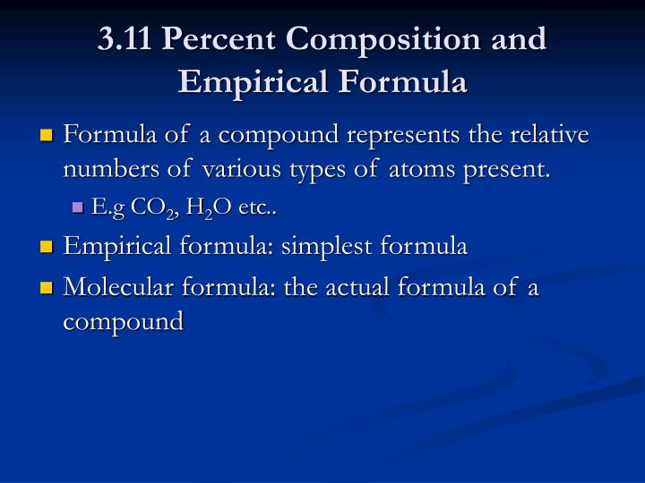 3.11 Percent Composition and Empirical Formula